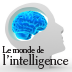 Le Monde de l'intelligence - Edition digitale